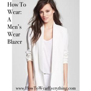 How To Wear: A Men's Wear Blazer
