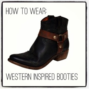 How To Wear: Western Inspired Booties