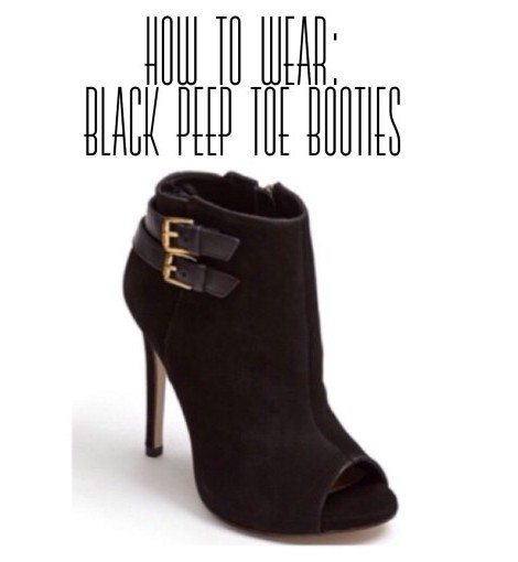 How To Wear: Black High Heel Peep Toe Booties