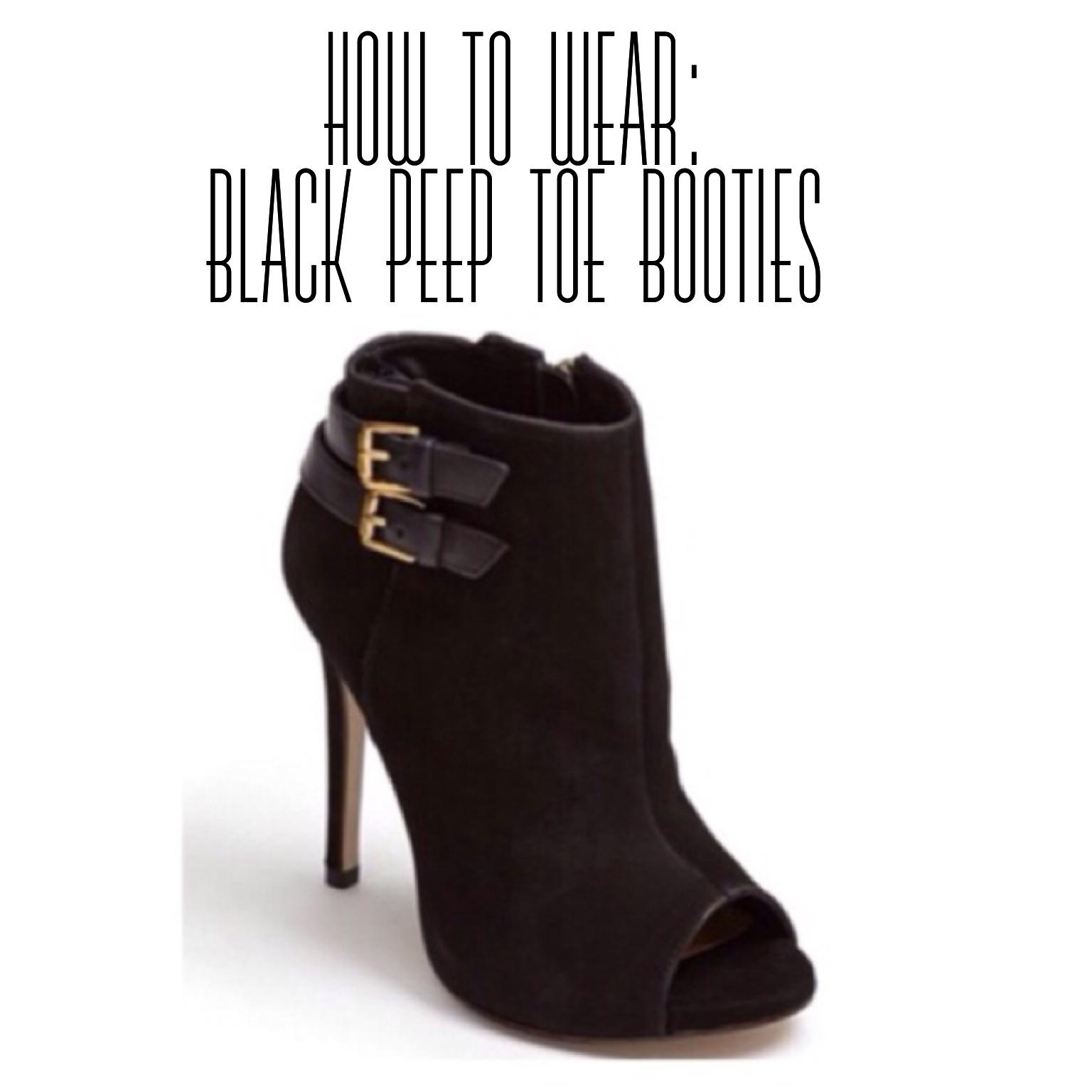 How To Wear: Black High Heel Peep Toe Booties