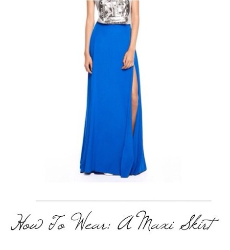How To Wear: A Maxi Skirt