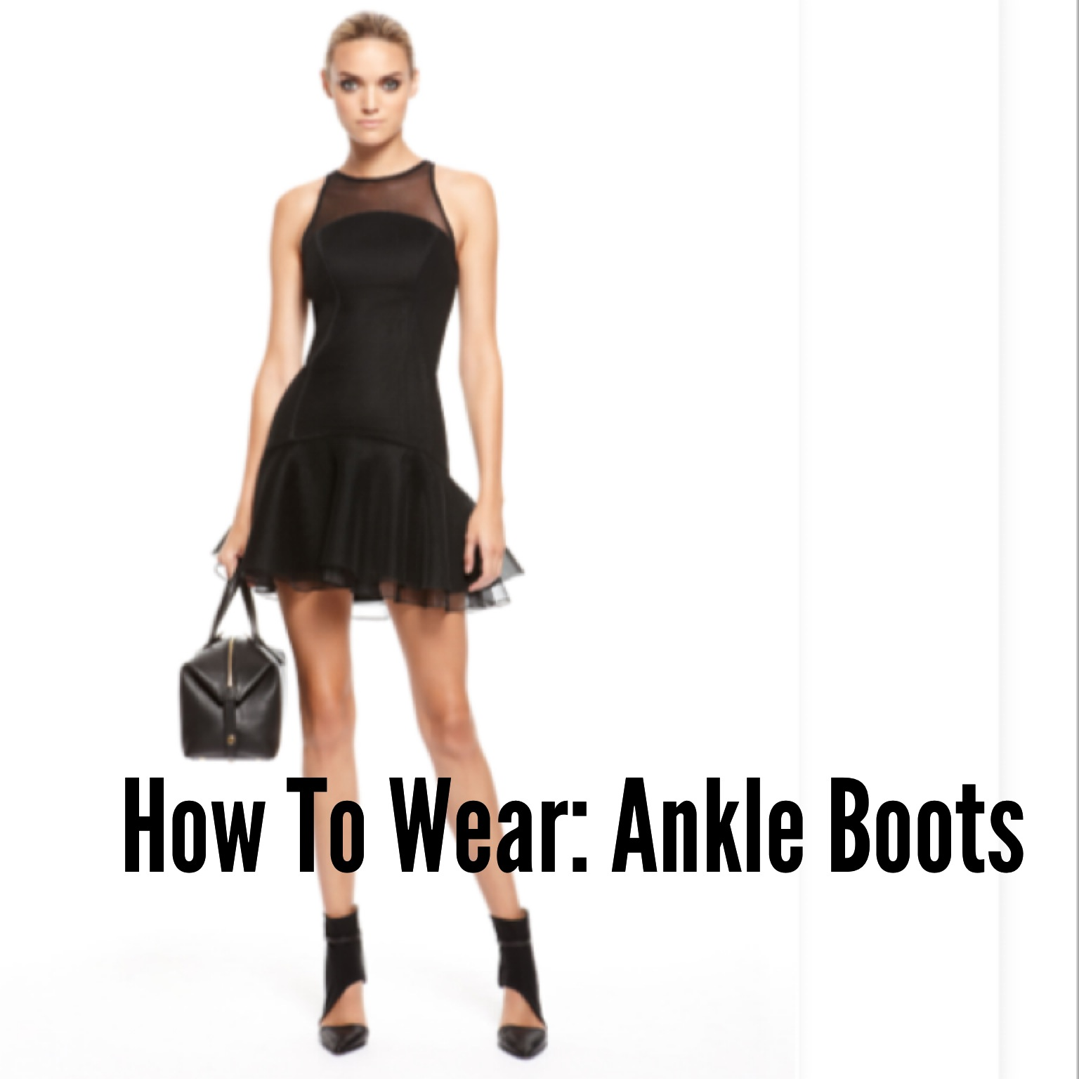 How To Wear: Ankle Boots