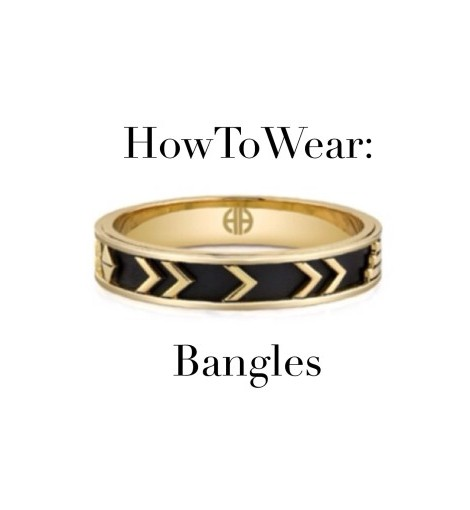 How To Wear: Bangles