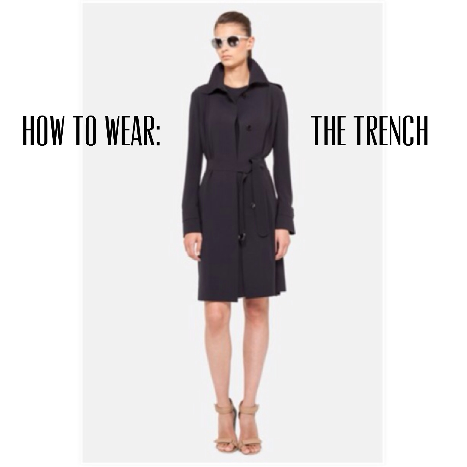 How To Wear: The Trench