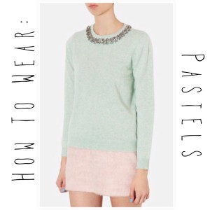 How To Wear: Pastels!