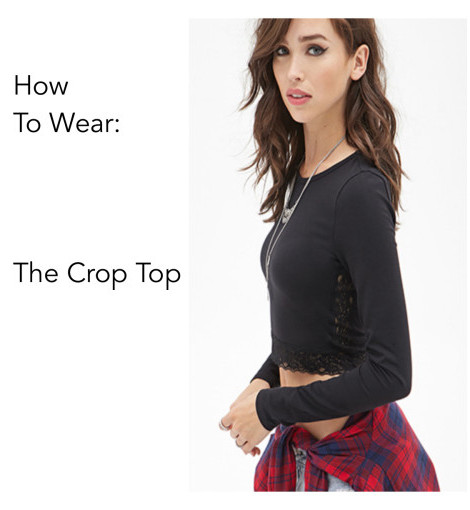 How To Wear: The Crop Top