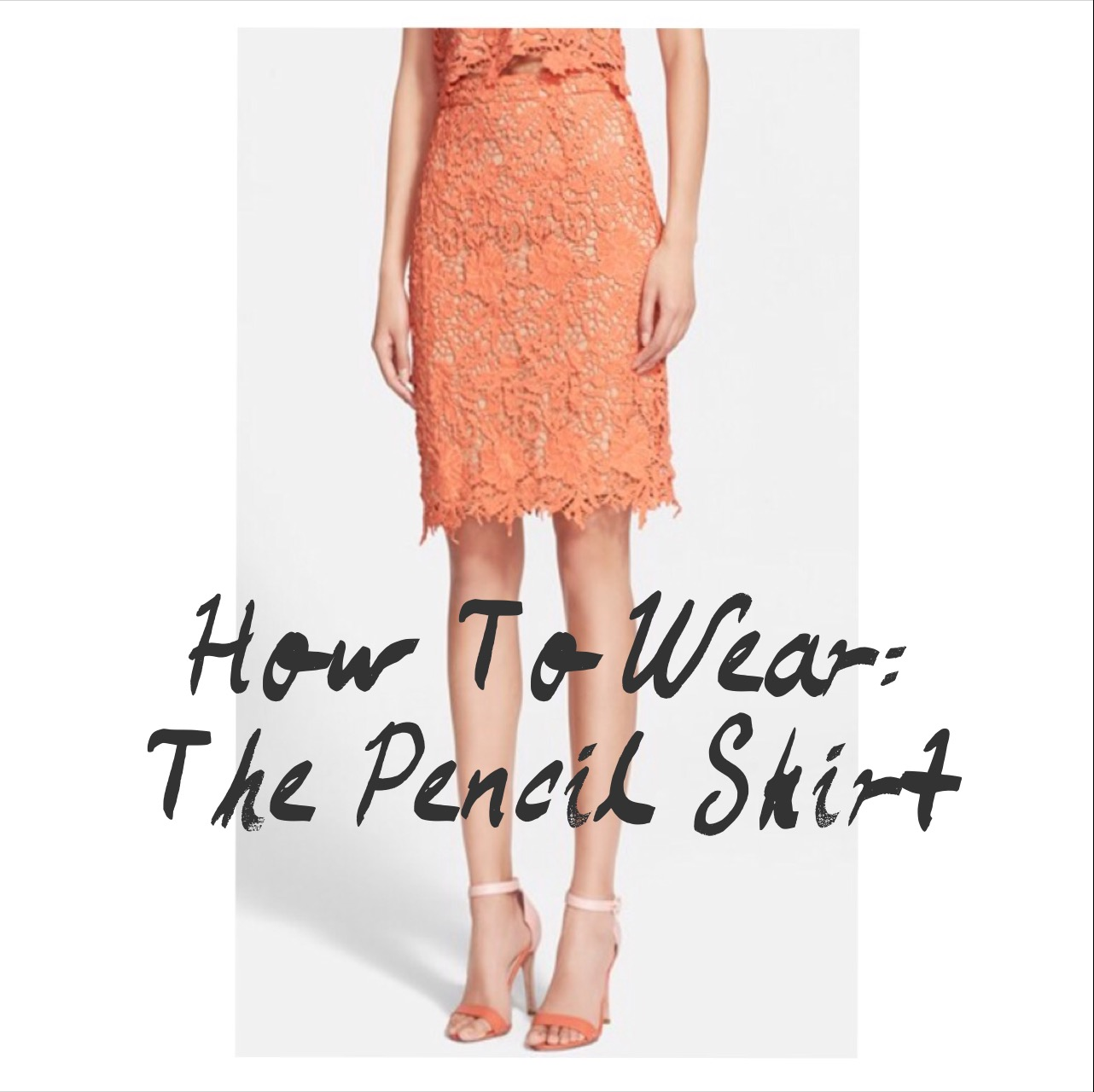 How To Wear: The Pencil Skirt