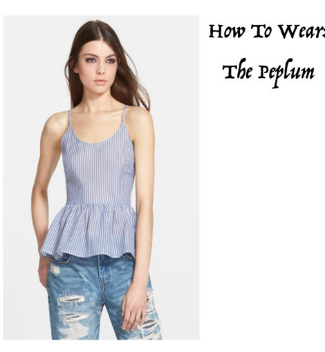 How To Wear: The Peplum