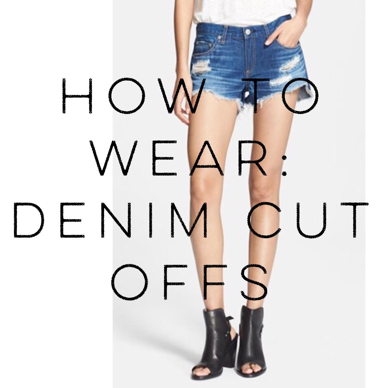 How To Wear: Denim Cut Off Shorts